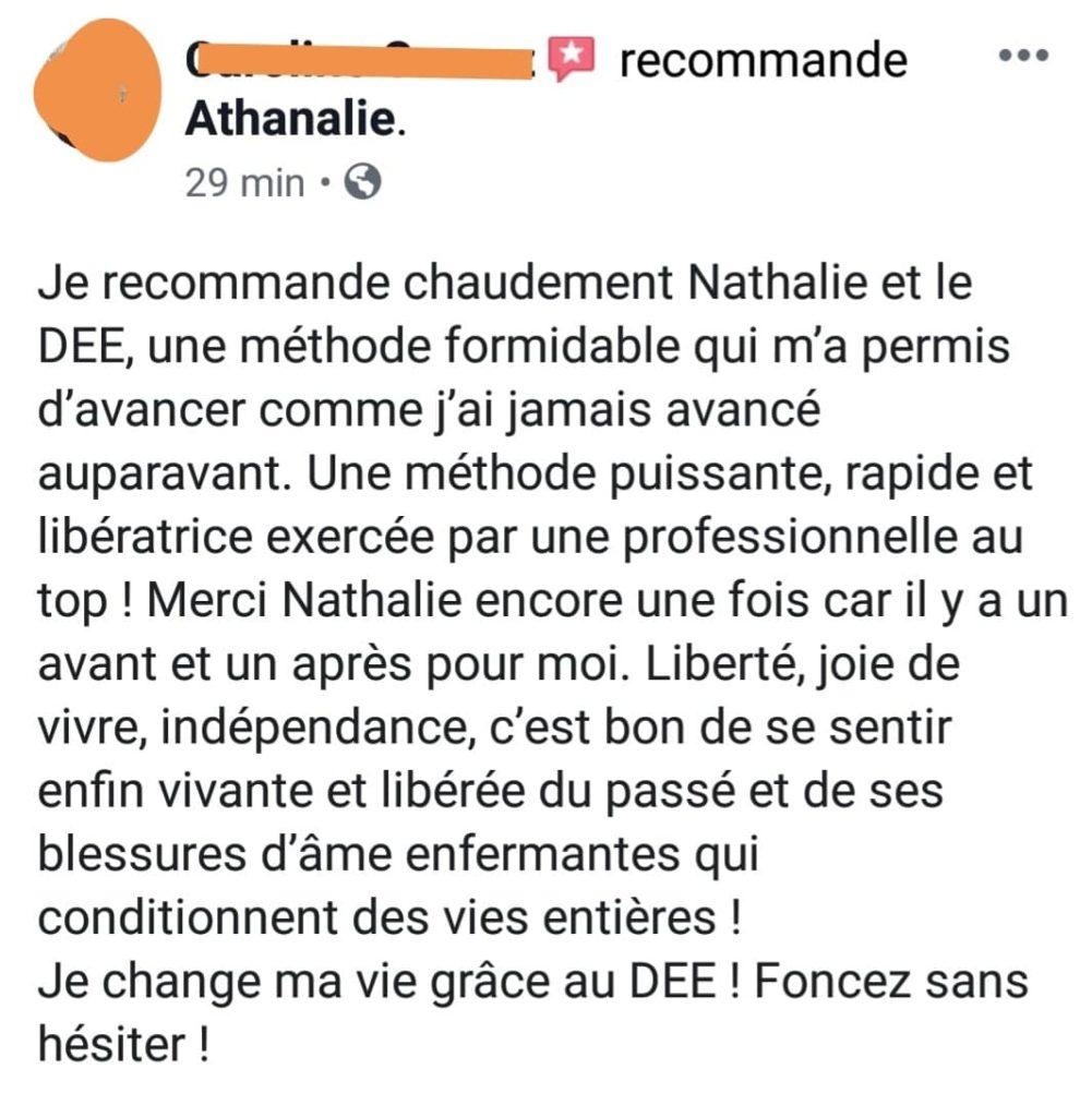 Je recommande chaudement Nathalie Nathalie, et sa méthode formidable